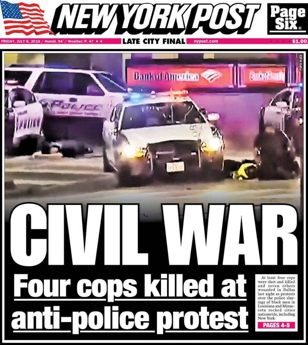The New York Post front page after the Dallas attack shows the powerful fears this event has been used to awaken.